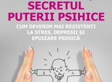 Rezilienta. Secretul puterii psihice
